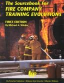 Cover of: The sourcebook for fire company training evolutions