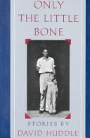 Cover of: Only the little bone