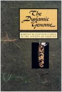 The Dynamic Genome by