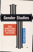 Gender Studies: New Directions in Feminist Criticism