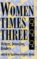 Cover of: Women Times Three | Kathleen Gregory Klein