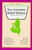 Cover of: Next Generation Herbal Medicine (Guaranteed Potency Herbs)