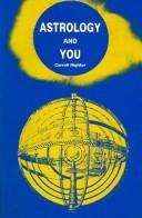 Cover of: Astrology and You | Carroll Righter