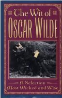 Cover of: The wit of Oscar Wilde