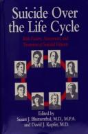 Cover of: Suicide over the Life Cycle | Susan J. Blumenthal