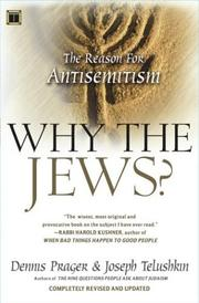 Cover of: Why the Jews? The Reason for Antisemitism | Dennis Prager