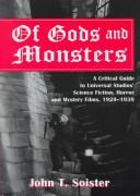 Cover of: Of Gods and Monsters