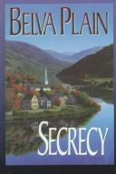 Secrecy by Plain, Belva.