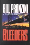 "Cover of: Bleeders: a ""nameless detective"" novel"