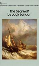 Cover of: The Sea Wolf (Bantam Classics) | Jack London