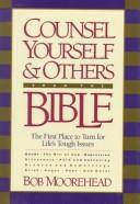 Cover of: Counsel yourself & others from the Bible