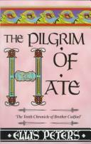 The Pilgrim of Hate by Edith Pargeter