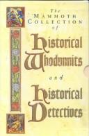 Cover of: The Mammoth Collection of Historical Whodunnits and Historical Detectives