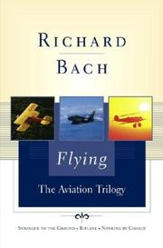 Cover of: Flying: The Aviation Trilogy