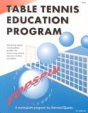 Cover of: Table Tennis Education Program | Escalade Sports Staff