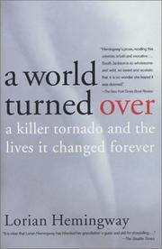 Cover of: A World Turned Over  | Lorian Hemingway