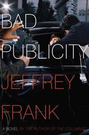 Cover of: Bad publicity | Jeffrey Frank