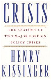 Cover of: Crisis : The Anatomy of Two Major Foreign Policy Crises