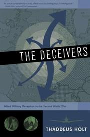 The deceivers by Thaddeus Holt
