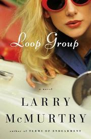 Cover of: Loop group: A Novel