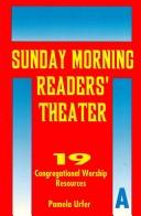Sunday Morning Readers' Theater by Pamela Urfer