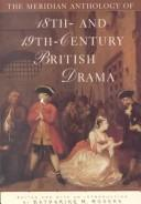 Cover of: The Meridian Anthology of 18th- and 19th- Century British Drama