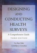 Cover of: Designing and conducting health surveys |