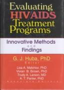 Cover of: Evaluating HIV/Aids Treatment Programs | George J., Ph.D. Huba