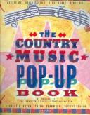 Cover of: The Country Music Pop Up Book | Country Music Hall Of Fame