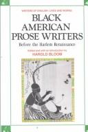 Cover of: Black American Prose Writers Before the Harlem Renaissance: Before the Harlem Renaissance (Writers of English)