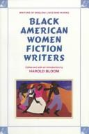 Cover of: Black American Women Fiction Writers (Writers of English) | Harold Bloom