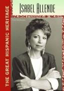 Cover of: Isabel Allende (The Great Hispanic Heritage)
