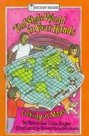 Cover of: The whole world in your hands: looking at maps
