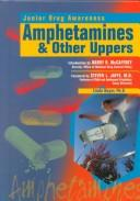 Cover of: Amphetamines & Other Uppers (Junior Drug Awareness) |