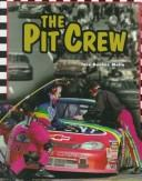 Cover of: The pit crew