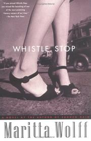 Cover of: Whistle stop | Maritta Wolff