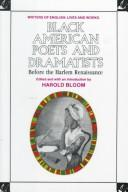 Cover of: Black American Poets and Dramatists: Before the Harlem Renaissance (Writers of English)