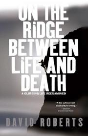Cover of: On the Ridge Between Life and Death | David Roberts