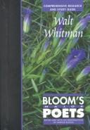 Cover of: Walt Whitman: Comprehensive Research and Study Guide (Bloom's Major Poets)