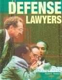Cover of: Defense Lawyers (Crime, Justice, and Punishment)