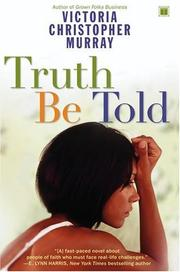 Cover of: Truth be told | Victoria Christopher Murray