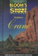 Cover of: Stephen Crane: Comprehensive Research and Study Guide (Bloom's Major Short Story Writers)