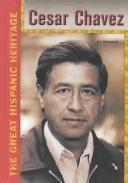Cover of: Cesar Chavez (Great Hispanic Heritage) | Hal Marcovitz