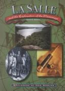 Cover of: La Salle and the exploration of the Mississippi