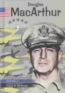 Cover of: Douglas Macarthur (Great Military Leaders of the Twentieth Century)