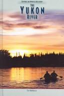 Cover of: The Yukon River (Rivers in World History)