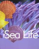 Cover of: Sea Life (Ocean Facts) | Katy Pike