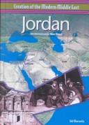 Jordan (Creation of the Modern Middle East) by Hal Marcovitz