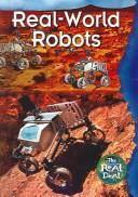 Cover of: Real-World Robots (The Real Deal) | Paul McEvoy
