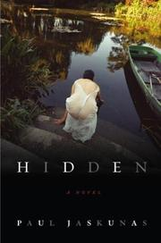 Hidden by Paul Richard Jaskunas